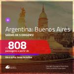 Promoção de Passagens para a <b>ARGENTINA: Buenos Aires</b>! A partir de R$ 808, ida e volta, c/ taxas!