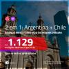 Promoção de Passagens 2 em 1 – <b>ARGENTINA: Buenos Aires + CHILE: Santiago</b>! A partir de R$ 1.129, todos os trechos, c/ taxas!