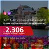 Promoção de Passagens 3 em 1 – <b>AMSTERDAM + PARIS + LONDRES</b>! A partir de R$ 2.306, todos os trechos, c/ taxas!