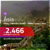 Seleção de Passagens para a <b>ÁSIA: CHINA, COREIA DO SUL, EMIRADOS ÁRABES, FILIPINAS, HONG KONG, ISRAEL, LÍBANO, SINGAPURA, TAILÂNDIA, VIETNÃ ou ÍNDIA</b>! A partir de R$ 2.466, ida e volta, c/ taxas!