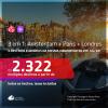 Promoção de Passagens 3 em 1 – <b>AMSTERDAM + PARIS + LONDRES</b>! A partir de R$ 2.322, todos os trechos, c/ taxas! Datas até JULHO/20!