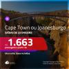 Promoção de Passagens para a <b>ÁFRICA DO SUL: Cape Town ou Joanesburgo</b>! A partir de R$ 1.663, ida e volta, c/ taxas!