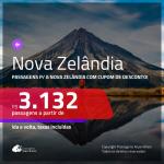 Promoção de Passagens para a <b>NOVA ZELÂNDIA</b>! A partir de R$ 3.132, ida e volta, c/ taxas, usando o CUPOM DE DESCONTO!