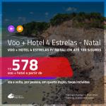 Promoção de <b>PASSAGEM + HOTEL 4 ESTRELAS</b> para <b>NATAL</b>! A partir de R$ 578, por pessoa, quarto duplo, c/ taxas! Em até 10x SEM JUROS!