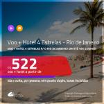 Promoção de <b>PASSAGEM + HOTEL 4 ESTRELAS</b> para o <b>RIO DE JANEIRO</b>, com café da manhã incluso! A partir de R$ 522, por pessoa, quarto duplo, c/ taxas! Em até 10x SEM JUROS!