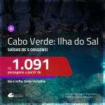 Promoção de Passagens para a <b>ILHA DO SAL, Cabo Verde, na África</b>! A partir de R$ 1.091, ida e volta, c/ taxas!