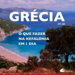 Ilhas Jônicas: o que fazer na Kefalonia, Grécia, em 1 dia