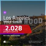 Promoção de Passagens para <b>LOS ANGELES</b>! A partir de R$ 2.028, ida e volta, c/ taxas! Com opções de BAGAGEM INCLUÍDA!