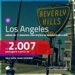 Promoção de Passagens para <b>LOS ANGELES</b>! A partir de R$ 2.007, ida e volta, c/ taxas! Com opções de BAGAGEM INCLUÍDA!