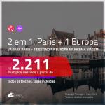 Promoção de Passagens 2 em 1 – <b>PARIS + AMSTERDAM, BARCELONA, BRUXELAS, IBIZA, MADRI ou MILÃO</b>! A partir de R$ 2.211, todos os trechos, c/ taxas!