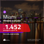 Promoção de Passagens para <b>MIAMI</b>! A partir de R$ 1.452, ida e volta, c/ taxas!