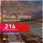 Promoção de Passagens para o <b>RIO DE JANEIRO</b>! A partir de R$ 214, ida e volta, c/ taxas!