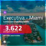 Promoção de Passagens em <b>CLASSE EXECUTIVA</b> para <b>MIAMI</b>! A partir de R$ 3.622, ida e volta, c/ taxas!