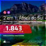 Promoção de Passagens 2 em 1 para a <b>ÁFRICA DO SUL</b> – Vá para: <b>Cape Town + Joanesburgo</b>! A partir de R$ 1.843, todos os trechos, c/ taxas! Com opções de BAGAGEM INCLUÍDA!