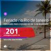 Promoção de Passagens para o <b>FERIADO DO DIA 15 DE NOVEMBRO no RIO DE JANEIRO</b>! A partir de R$ 201, ida e volta, c/ taxas!
