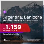 Promoção de Passagens para a <b>ARGENTINA: Bariloche</b>! A partir de R$ 1.159, ida e volta, c/ taxas! Datas até JULHO/20, inclusive Natal, férias de Janeiro/20 e mais!