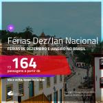 Passagens para as <b>FÉRIAS DE DEZEMBRO e JANEIRO</b> no <b>BRASIL</b>!