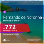 Promoção de Passagens para <b>FERNANDO DE NORONHA</b>! A partir de R$ 772, ida e volta, c/ taxas!
