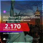 Passagens para o <b>ANO NOVO</b> nos <b>ESTADOS UNIDOS</b>!