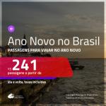 Passagens para o <b>ANO NOVO</b> no <b>BRASIL</b>!