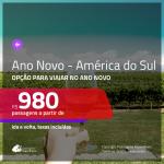 Passagens para o <b>ANO NOVO</b> na <b>AMÉRICA DO SUL</b>!