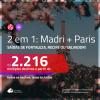 Promoção de Passagens 2 em 1 – <b>MADRI + PARIS</b>! A partir de R$ 2.216, todos os trechos, c/ taxas!