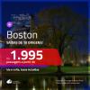 Promoção de Passagens para <b>BOSTON</b>! A partir de R$ 1.995, ida e volta, c/ taxas!