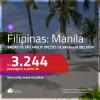Promoção de Passagens para as <b>FILIPINAS: Manila</b>! A partir de R$ 3.244, ida e volta, c/ taxas! Com opções de BAGAGEM INCLUÍDA!