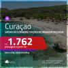 Promoção de Passagens para <b>CURAÇAO</b>! A partir de R$ 1.762, ida e volta, c/ taxas! Com opções de BAGAGEM INCLUÍDA!