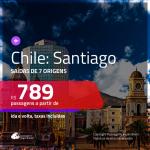 Promoção de Passagens para o <b>CHILE: Santiago</b>! A partir de R$ 789, ida e volta, c/ taxas!