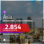 Passagens para a <b>ÁSIA</b>: <b>China, Israel ou Tailândia</b>, com valores a partir de R$ 2.854, ida e volta, c/ taxas!