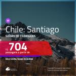 Promoção de Passagens para o <b>CHILE: Santiago</b>! A partir de R$ 704, ida e volta, c/ taxas!