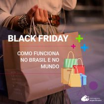 Black Friday: como funciona no Brasil e no mundo