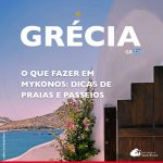 O que fazer em Mykonos, Grécia: dicas de praias e passeios