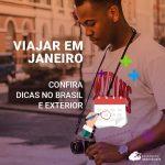 Viajar em janeiro: confira dicas no Brasil e exterior!