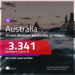 Promoção de Passagens para a <b>AUSTRÁLIA: Brisbane, Melbourne ou Sydney</b>! A partir de R$ 3.341, ida e volta, c/ taxas! Opções de BAGAGEM INCLUÍDA!