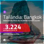 Passagens para a <b>TAILÂNDIA: Bangkok</b>! A partir de R$ 3.224, ida e volta, c/ taxas! Com opções de BAGAGEM INCLUÍDA!