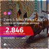 Promoção de Passagens 2 em 1 – <b>NOVA YORK + CANCÚN</b>! A partir de R$ 2.846, todos os trechos, c/ taxas! Com opções de BAGAGEM INCLUÍDA!