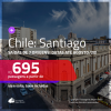 Promoção de Passagens para o <b>CHILE: Santiago</b>! A partir de R$ 695, ida e volta, c/ taxas! Datas até AGOSTO/20, inclusive, férias de JAN/20, Carnaval e mais!