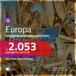 Passagens para a <b>EUROPA</b>!