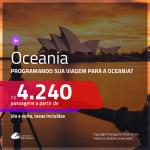 Passagens em promoção para a <b>OCEANIA</b>!