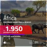 Passagens em promoção para a <b>ÁFRICA</b>!