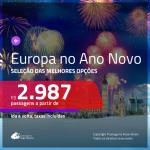 Passagens para o <b>ANO NOVO</b> na <b>EUROPA</b>!