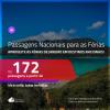 <b>PASSAGENS NACIONAIS</b> para viajar nas <b>FÉRIAS DE JANEIRO 2020</b>! Valores a partir de R$ 172, ida e volta!