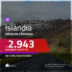 Promoção de Passagens para a <b>ISLÂNDIA</b>! A partir de R$ 2.943, ida e volta, c/ taxas!