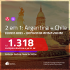 Promoção de Passagens 2 em 1 – <b>ARGENTINA: Buenos Aires + CHILE: Santiago</b>! A partir de R$ 1.318, todos os trechos, c/ taxas!