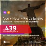 Promoção de <b>PASSAGEM + HOTEL</b> para o <b>RIO DE JANEIRO</b>! A partir de R$ 439, por pessoa, quarto duplo, c/ taxas! Em até 10x SEM JUROS!