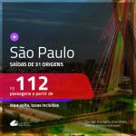 Promoção de Passagens para <b>SÃO PAULO</b>! A partir de R$ 112, ida e volta, c/ taxas!