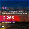 Promoção de Passagens 2 em 1 – <b>LOS ANGELES + NOVA YORK</b>! A partir de R$ 2.265, todos os trechos, c/ taxas! Com opções de BAGAGEM INCLUÍDA!