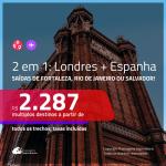Promoção de Passagens 2 em 1 – <b>LONDRES + MADRI ou BARCELONA</b>! A partir de R$ 2.287, todos os trechos, c/ taxas!